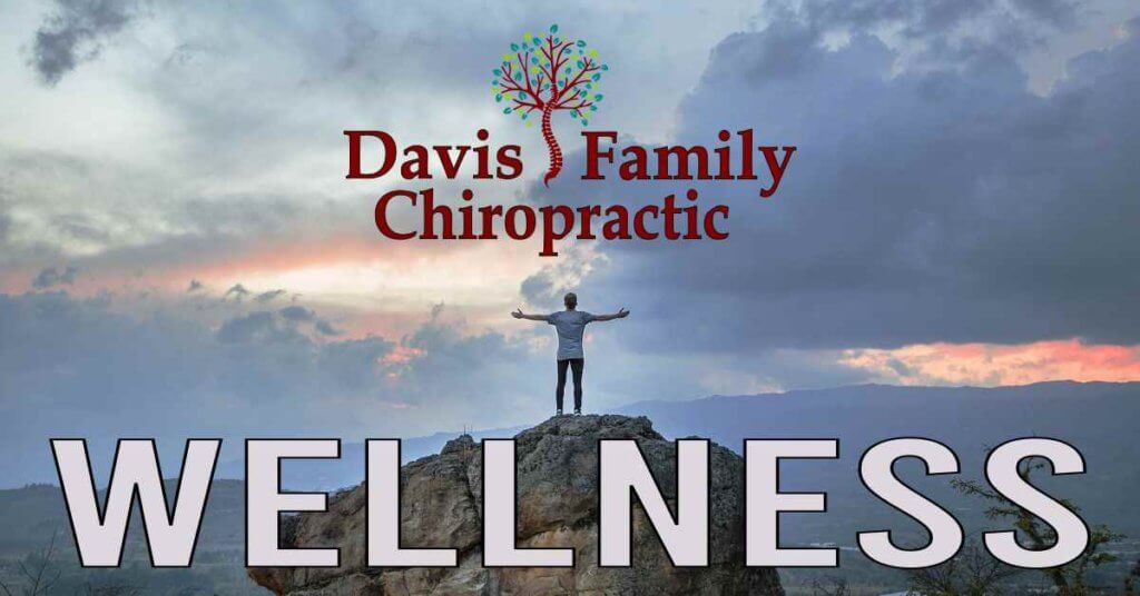 Davis Family Chiropractic - Let's Talk About Wellness